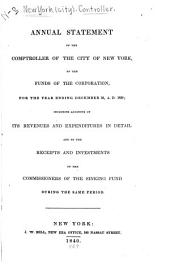 Annual Statement of the Comptroller of the City of New York, of the Funds of the Corporation, for the Year Ending ...