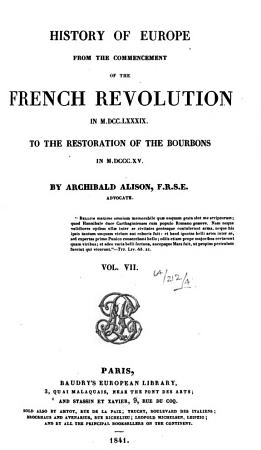 History of Europe from the commencement of the French revolution     to the restoration of the Bourbons PDF