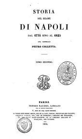 Storia del reame di Napoli: dal 1734 sino al 1825, Volume 2