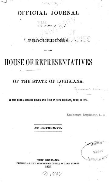 Download Official Journal of the Proceedings of House of Representatives of the State of Louisiana at the     General Assembly     Book