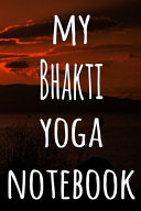 My Bhakti Yoga Notebook PDF
