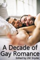 A Decade of Gay Romance PDF