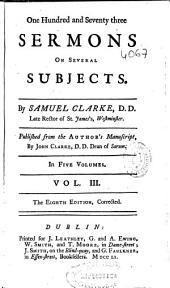 One Hundres and Seventy Three Sermons on Several Subject: Volume 3