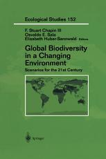 Global Biodiversity in a Changing Environment PDF