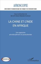 La Chine et l'Inde en Afrique n°7: Une approche pluridisciplinaire et postcoloniale