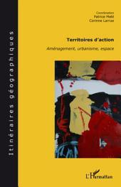 TERRITOIRES D'ACTION: Aménagement, urbanisme, espace