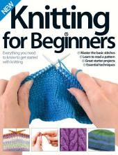 Knitting for Beginners, Haffenden & Patmore, 2014: Knitting for Beginners