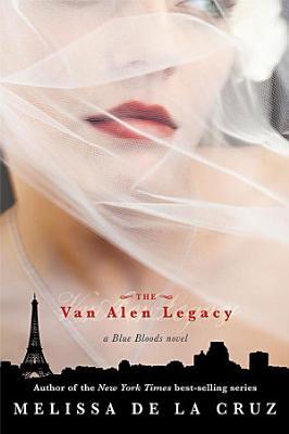Van Alen Legacy  The  Blue Bloods  Book 4