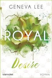 Royal Desire: Roman