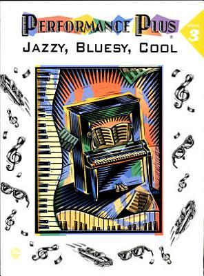 Performance Plus Jazzy Bluesy Book 3 PDF