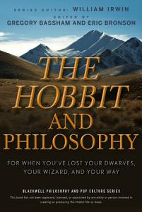 The Hobbit and Philosophy Book