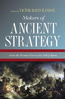 Makers of Ancient Strategy Book