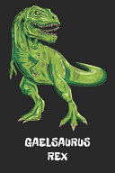 Gaelsaurus Rex