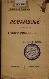 Rocambole: melodrama en cinco actos y un prólogo, dividido en diez cuadros