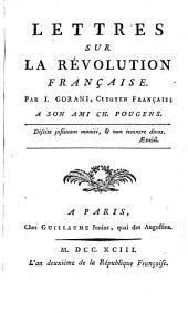 Lettres sur la Revolution francaise. Par J. Gorani ..