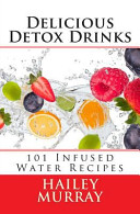 Delicious Detox Drinks PDF
