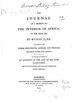 The journal of a mission to the interior of Africa, in the year 1805: Together with other documents, official and private, relating to the same mission : to which is prefixed an account of the life of Mr. Park [von John Wishaw]