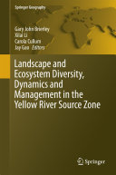 Landscape and Ecosystem Diversity  Dynamics and Management in the Yellow River Source Zone