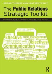The Public Relations Strategic Toolkit PDF
