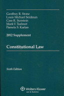 Constitutional Law 2012 Supplement PDF