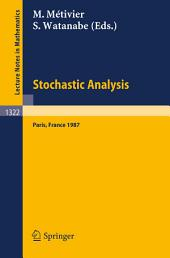 Stochastic Analysis: Proceedings of the Japanese-French Seminar held in Paris, France, June 16-19, 1987