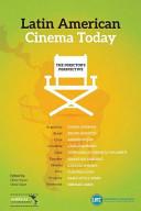 Latin-American Cinema Today