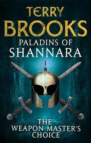 Paladins of Shannara  The Weapon Master s Choice  short story