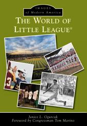 The World of Little League®