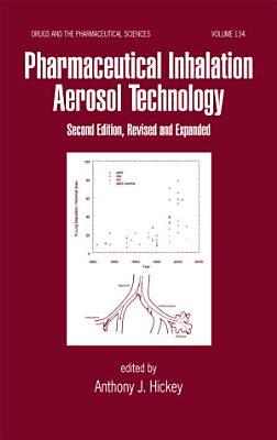 Pharmaceutical Inhalation Aerosol Technology, Second Edition