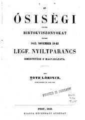 Az ösiségi s egyéb birtokviszonyokat rendzö 1852: november 29-ki legf. nyiltparancs ismertetése s magyarázata