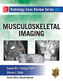 Radiology Case Review Series  MSK Imaging