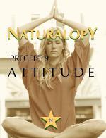 Naturalopy Precept 9: Attitude