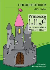 Prinsesse Lila og Prinsen på Den Vrede Hest: - om at mangle selvværd