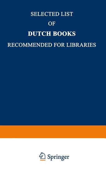Selected List of Dutch Books Recommended for Libraries PDF