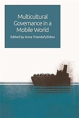 Multicultural Governance in a Mobile World PDF
