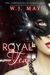 Royal Tea: A Supernatural Paranormal Thriller Romance