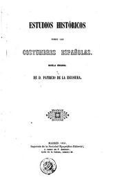 Estudios históricos sobre las costumbres españolas