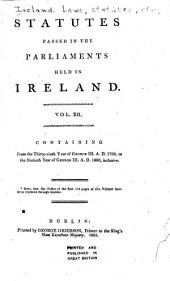 Statutes Passed in the Parliaments Held in Ireland ... from the Third Year of Edward the Second, A.D. 1310 [to the Fortieth Year of George III, A.D. 1800, Inclusive] ...: 39 George III, 1799-40 George III, 1800
