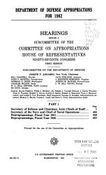 Department of Defense Appropriations for 1982  Secretary of defense and chairman  Joint Chiefs of Staff PDF