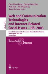 Web Communication Technologies and Internet-Related Social Issues - HSI 2003: Second International Conference on Human Society@Internet, Seoul, Korea, June 18-20, 2003, Proceedings