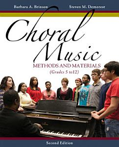 Choral Music  Methods and Materials