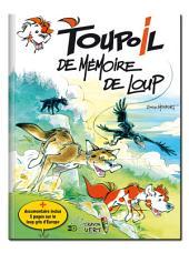Toupoil — De Mémoire de Loup