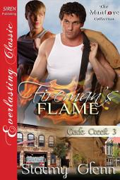 Fireman's Flame [Cade Creek 3]
