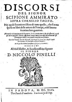 Discorsi ... sopra Cornelio Tacito nuouamente posti in luce, con due tauole, etc