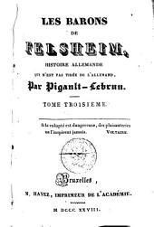 Les barons de Felsheim: histoire allemande qui n'est pas tirée de l'Allemand, Volumes 3-4