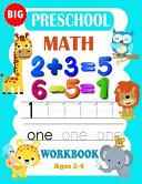 Big Preschool Math Workbook Ages 2 4 PDF