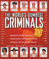 The World s Dumbest Criminals PDF