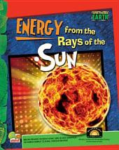 Super-Powered Earth: Energy from the Rays of the Sun
