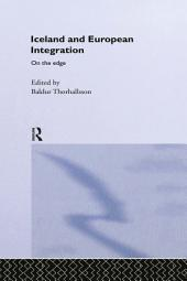 Iceland and European Integration: On the Edge