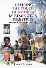 Inspiring the Youth of America by Remington Registries PDF